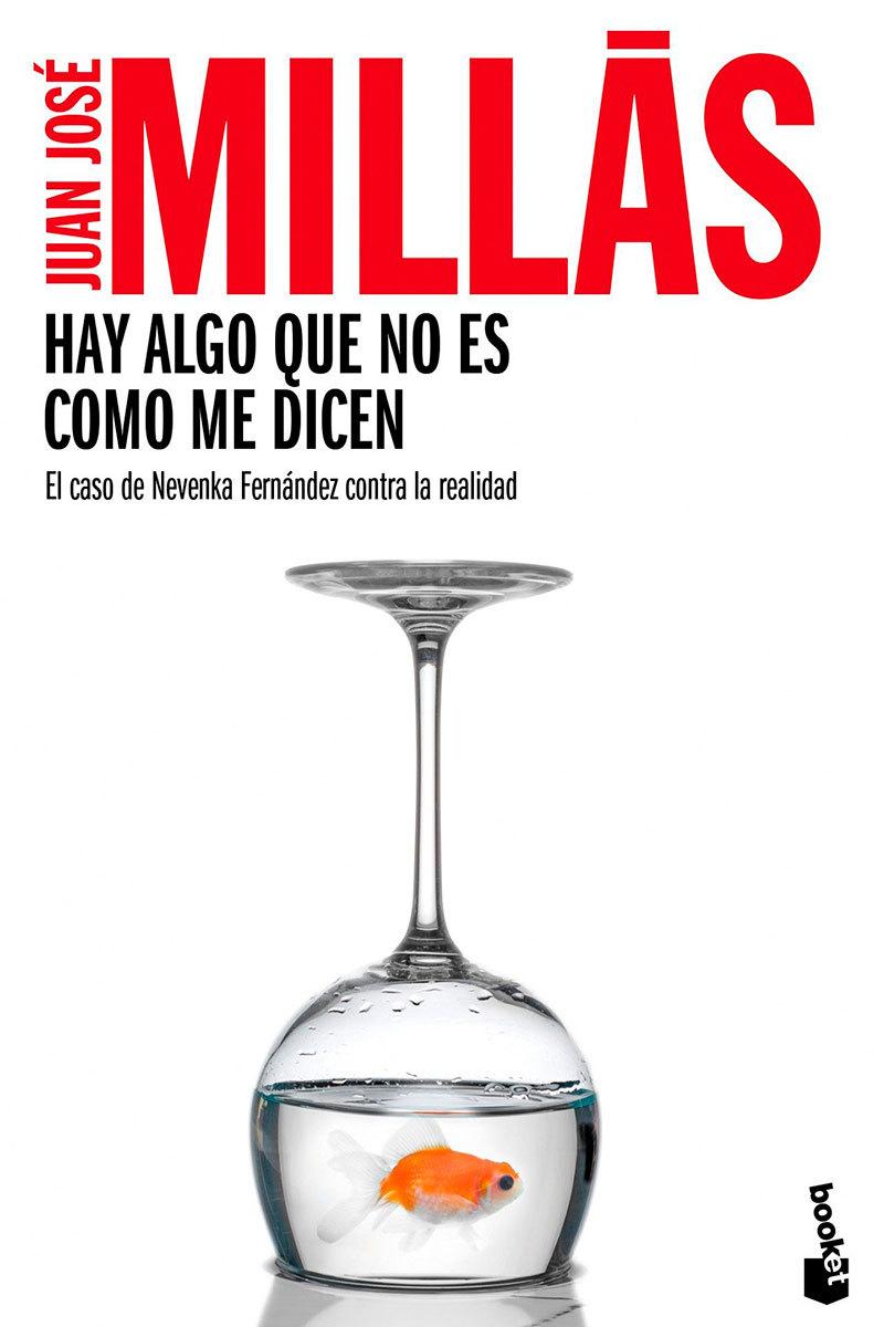 """La portada del libro de Juan José Millás, """"Hay algo que no es como me dicen"""", sobre el caso Nevenka."""