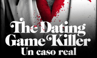 Portada del podcast The Dating Game Killer. Un caso real