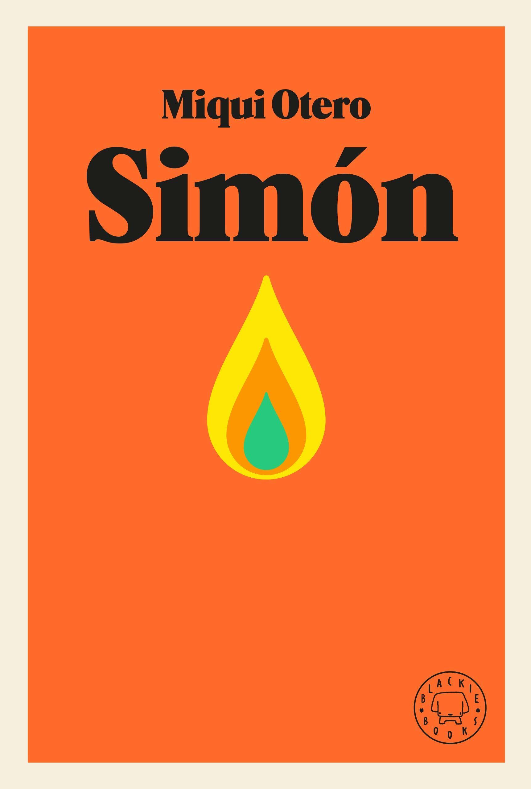 "Libro ""Simón"", de Miqui Otero (Blackie Books)."
