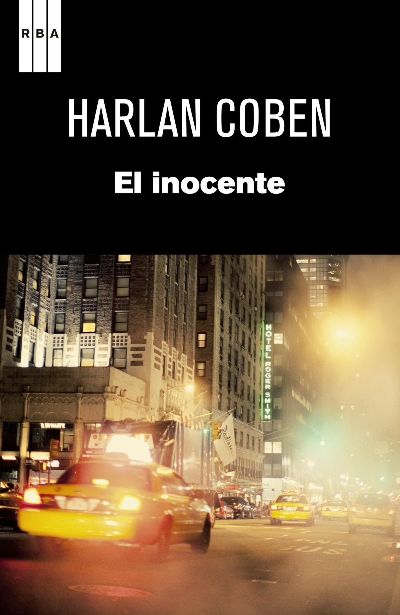 """Novela """"El inocente"""", de Harlan Coben, en la que está basada la nueva serie de Netflix. De venta en Amazon (18,04 euros). Cómprala aquí."""