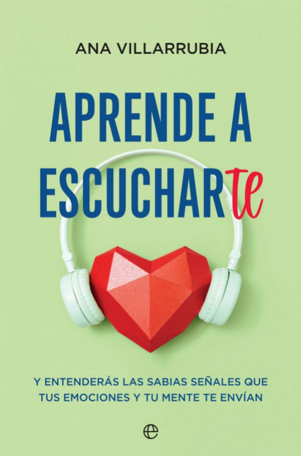 Aprende a escucharte (La Esfera), de Ana Villarrubia.