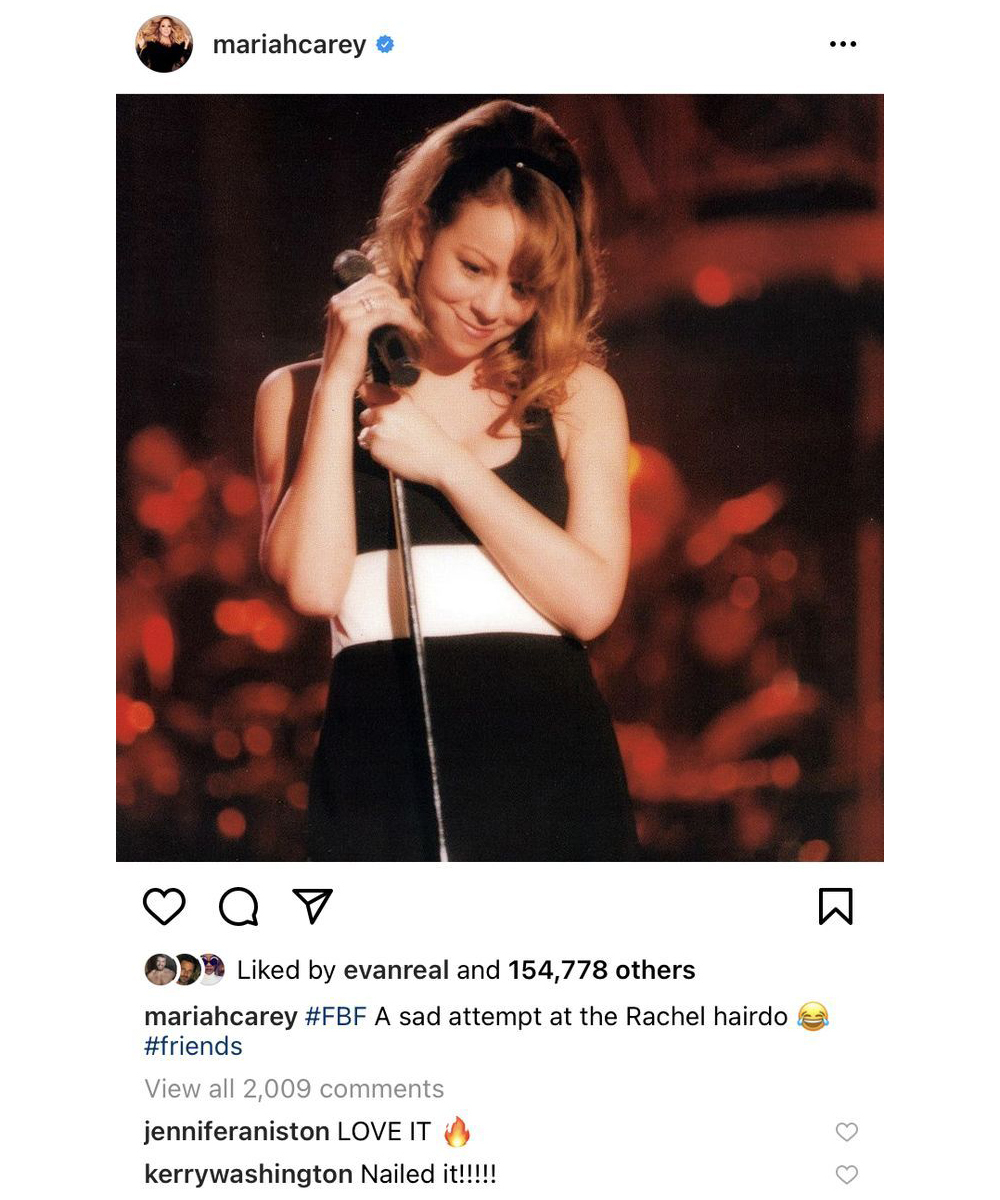 Jennifer Aniston confiesa que le encanta el Rachel de Mariah Carey en los comentarios de la cuenta de lnstagram de la cantante.