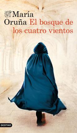 El bosque de los cuatro vientos de María Oruña