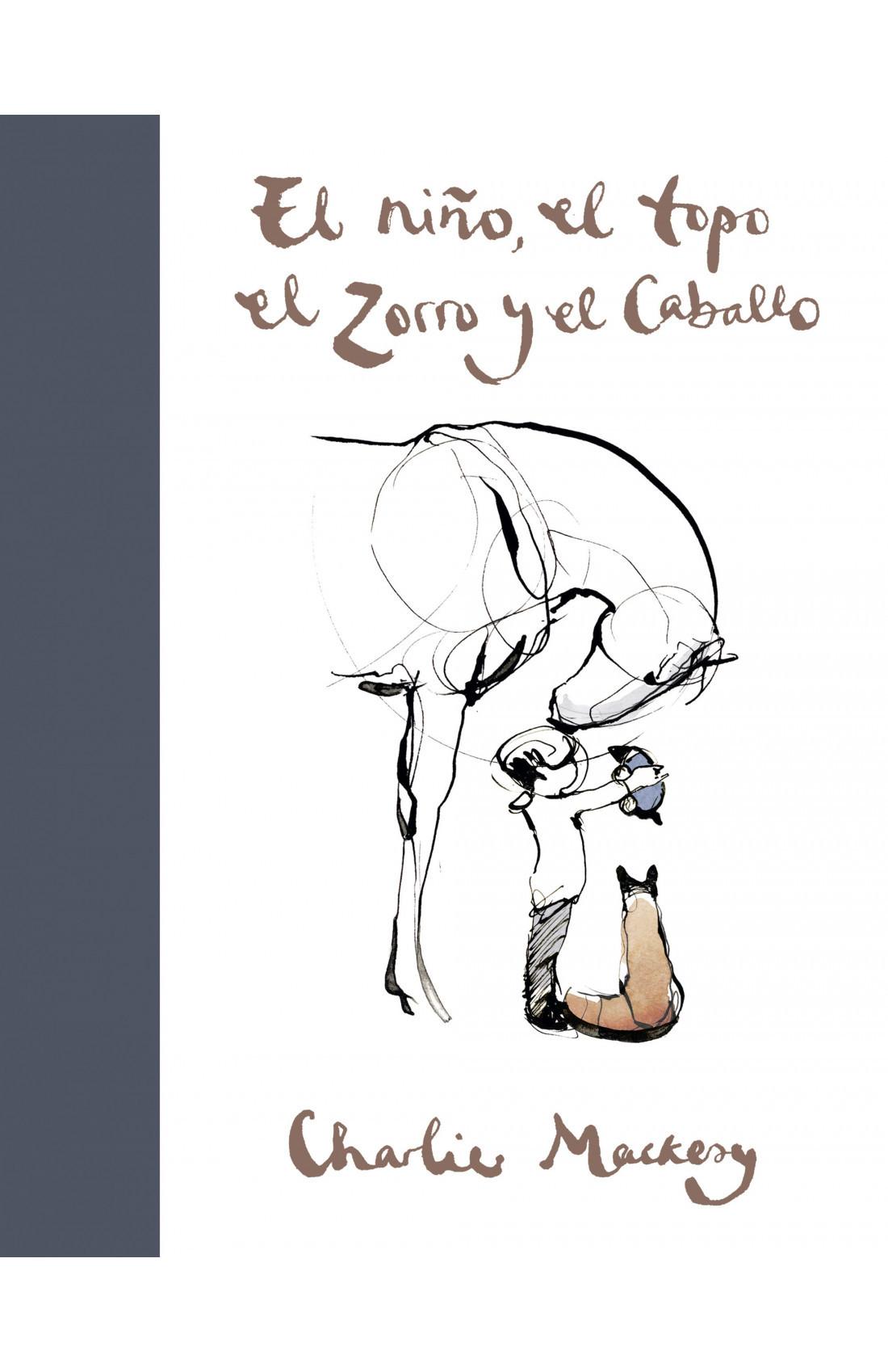 El niño, el zorro y el caballo de Charlie Mackesy. Editorial Suma.