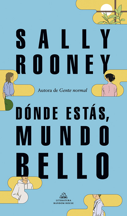 """""""Dónde estás, mundo bello"""", la tercera novela de Sally Rooney."""