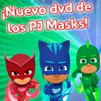¡Sorteo de 10 unidades del primer DVD de los PJ Masks!