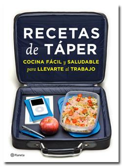 Recetas de táper. Ed. Planeta - TELVA.com