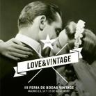 Vuelve Love&Vintage, la feria para novias originales