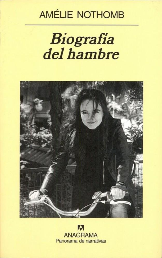 'Biografía del hambre', de Amélie Nothomb