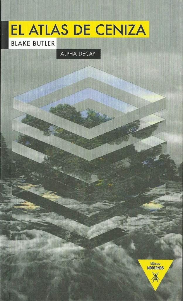 'El Atlas de la ceniza', de Blake Butler.