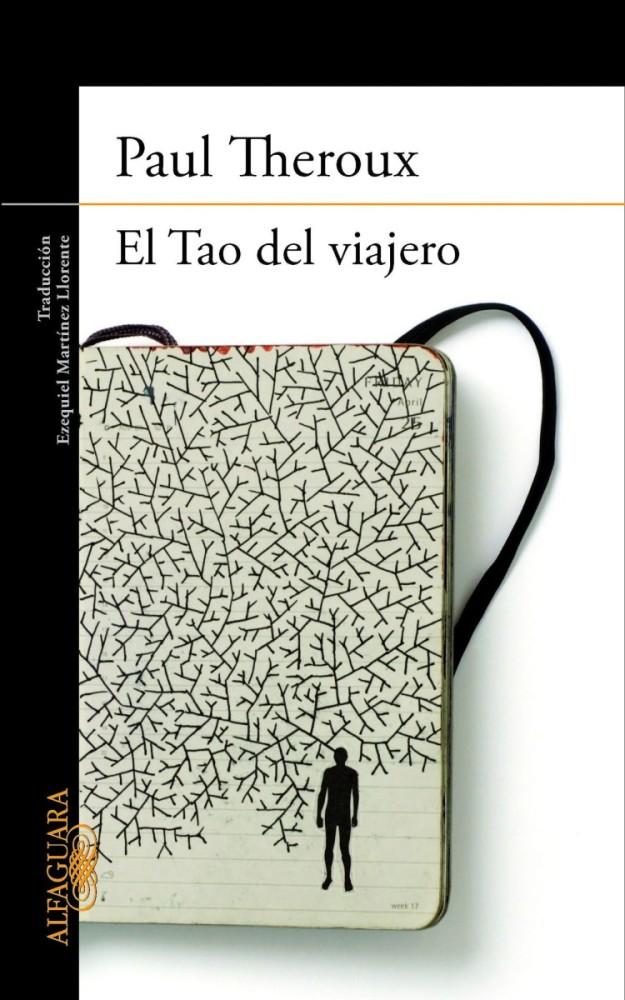 'El Tao del viajero', de Paul Theroux.
