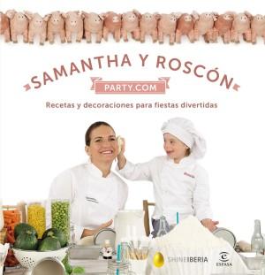 Party.com, el libro de Samantha Vallejo-Nágera y su hijo Roscón.