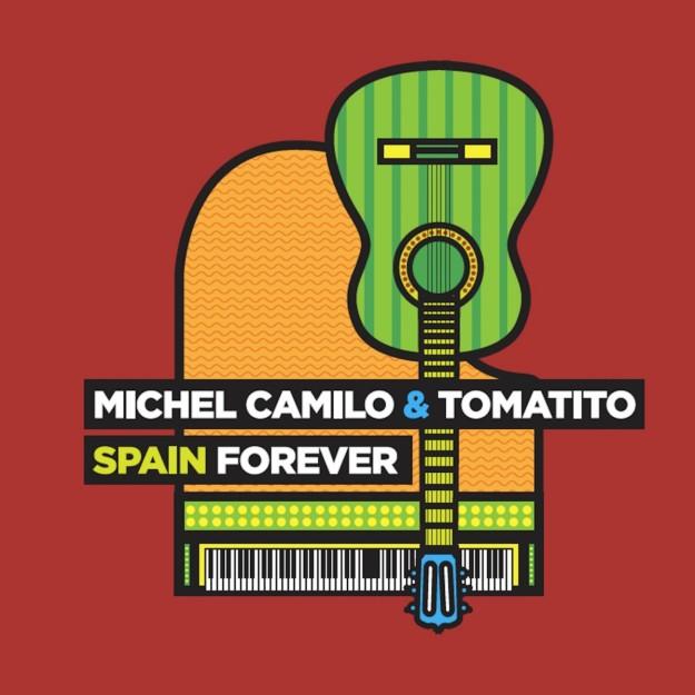 Spain Forever, de Michel Camilo & Tomatito.
